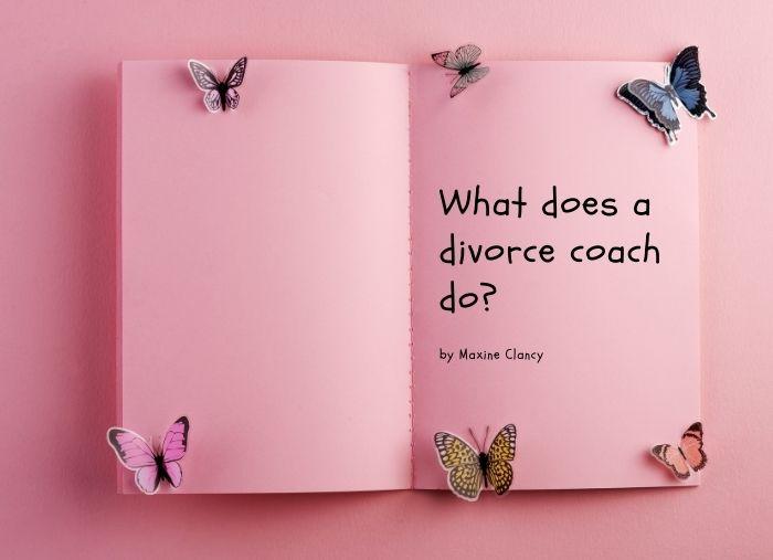 What Does A Divorce Coach Do?